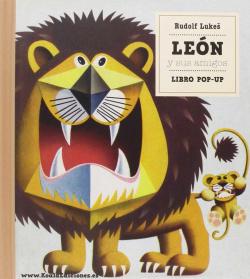 LIBRO POP-UP. LEON Y SUS AMIGOS (DE 3 A 6 AÑOS)
