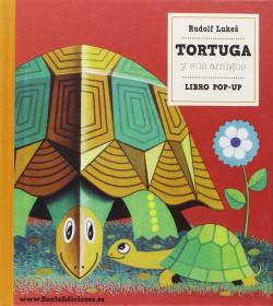LIBRO POP-UP. TORTUGA Y SUS AMIGOS (DE 3 A 6 AÑOS)