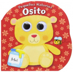 PEQUEÑAS HISTORIAS. OSITO (DE 6 MESES A 3 AÑOS)