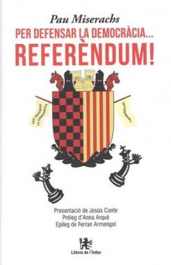 Per defensar la democracia...referendum!