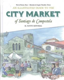 iLLUSTRADED GUIDE TO CITY MARKET OF SANTIAGO DE COMPOSTELA