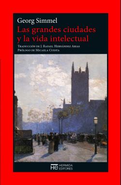 LAS GRANDES CIUDADES Y LA VIDA INTELECTUAL