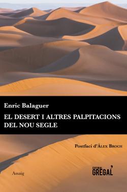 Desert i altres palpitacions del nou segle