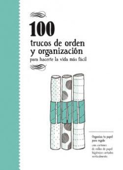 100 trucos de orden y de organización