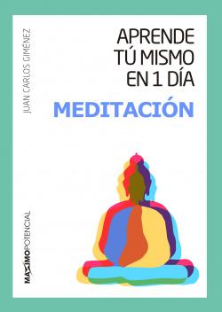 Aprende tú mismo en un día meditación