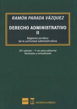 derecho administrativo: régimen jurídico de la actividad administrativa