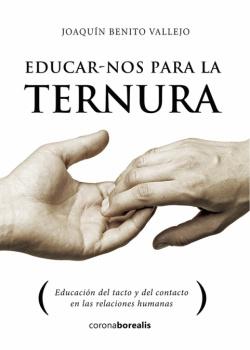 EDUCAR-NOS PARA LA TERNURA