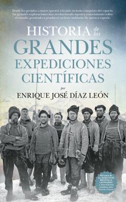 HISTORIA DE LAS GRANDES EXPEDICIONES CIENTIFICAS