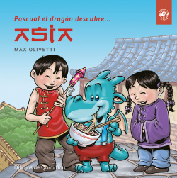 PASCUAL EL DRAGON DESCUBRE ASIA
