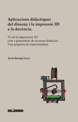 APLICACIONS DIDàCTIQUES DEL DISSENY I LA IMPRESSIó 3D