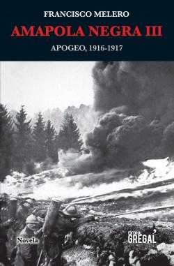 Amapola Negra II. Eclosión. 1915-1916