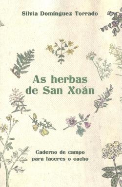 AS HERBAS DE SAN XOAN . CADERNO DE CAMPO PARA FACE