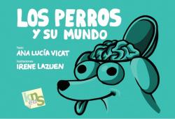 Los perros y su mundo