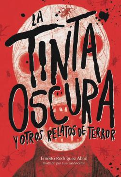 LA TINTA OSCURA Y OTROS RELATOS DE TERROR