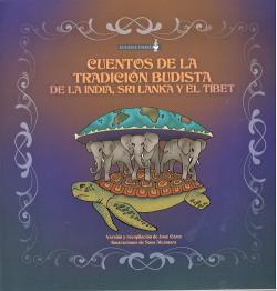 CUENTOS DE LA TRADICION BUDISTA DE LA INDIA SRI LANKA Y TIB