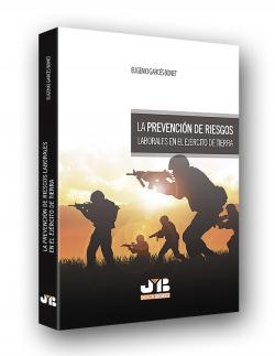 PREVENCIÓN DE RIESGOS LABORALES EN EL EJ�RCITO DE TIERRA