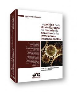 POLÍTICA DE LA UNIÓN EUROPEA EN MATERIA DERECHO INVERSIONES