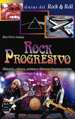 ROCK PROGRESIVO.(GUÍAS DEL ROCK & ROLL)