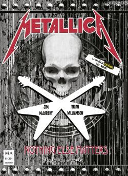 Metallica. La novela gráfica del rock