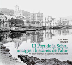 EL PORT DE LA SELVA, IMATGES I HISTORIES DE L'AHIR