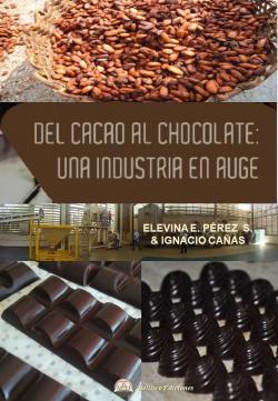 DEL CACAO AL CHOCOLATE: UNA INDUSTRIA EN AUGE