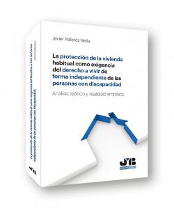PROTECCIÓN VIVIENDA HABITUAL EXIGENCIA DERECHO A VIVIR