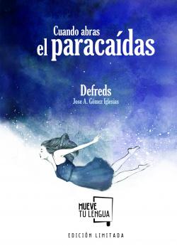 CUANDO ABRAS EL PARACAIDAS (EDICION LIMITADA)