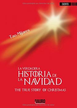 LA VERDADERA HISTORIA DE LA NAVIDAD