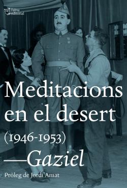 MEDITACIONS EN EL DESERT (1946-1953)
