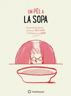 UN PÉL A LA SOPA