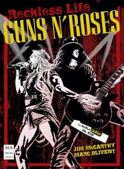 Guns N' Roses. La novela gráfica del rock