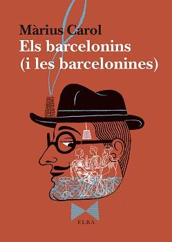 ELS BARCELONINS (I ELS BARCELONINES)