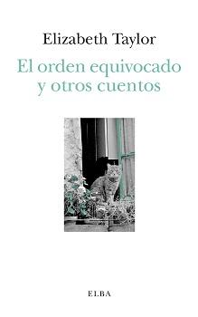 EL ORDEN EQUIVOCADO Y OTROS CUENTOS