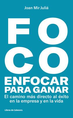 FOCO:ENFOCAR PARA GANAR