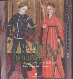 LA MODA A LA CATALUNYA DEL SEGLE XIV