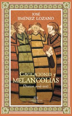 CAVILACIONES Y MELANCOLIAS