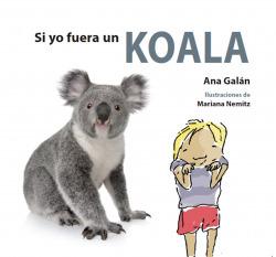 Si yo fuera un koala