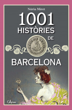 1001 HISTORIES DE BARCELONA