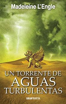 UN TORRENTE DE AGUAS TURBULENTAS