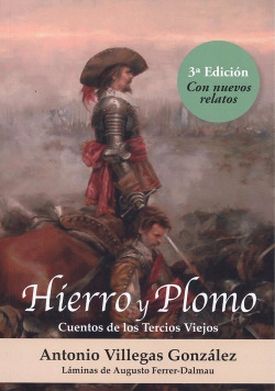 HIERRO Y PLOMO 3ª ED. CON NUEVOS RELATOS