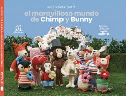 EL MARAVILLOSO MUNDO DE CHIMP Y BUNNY (INGLES/ESPAÑOL)