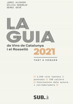 GUIA DE VINS DE CATALUNYA 2021 i EL ROSELLÓ, LA