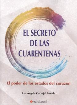 EL SECRETO DE LAS CUARENTENAS