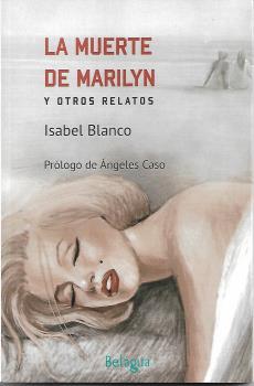 LA MUERTE DE MARILYN Y OTROS RELATOS