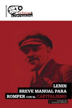 Breve manual para romper con el capitalismo