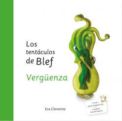 LOS TENTÁCULOS DE BLEF - VERGÜENZA