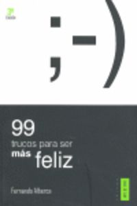 99 trucos para ser feliz
