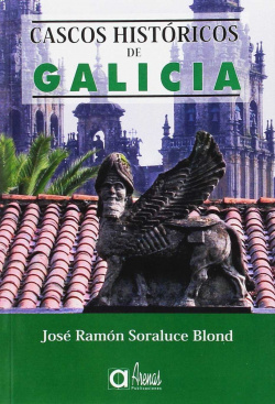 Cascos Historicos De Galicia