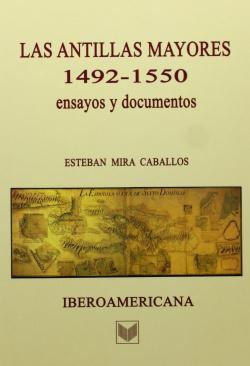 Las antillas mayores 1492-1550