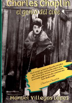 Charles Chaplin. El genio del cine